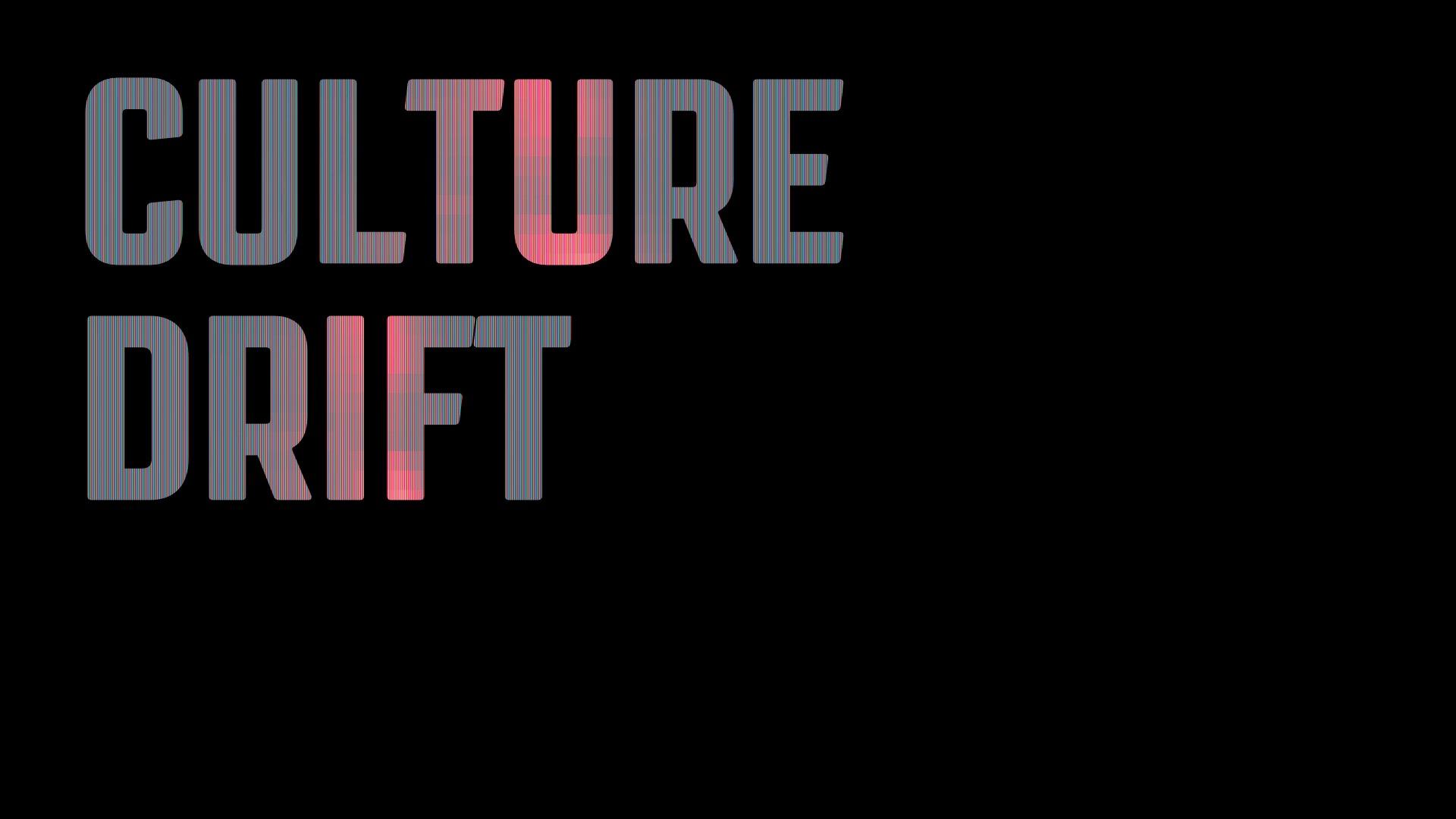 Culture Drift
