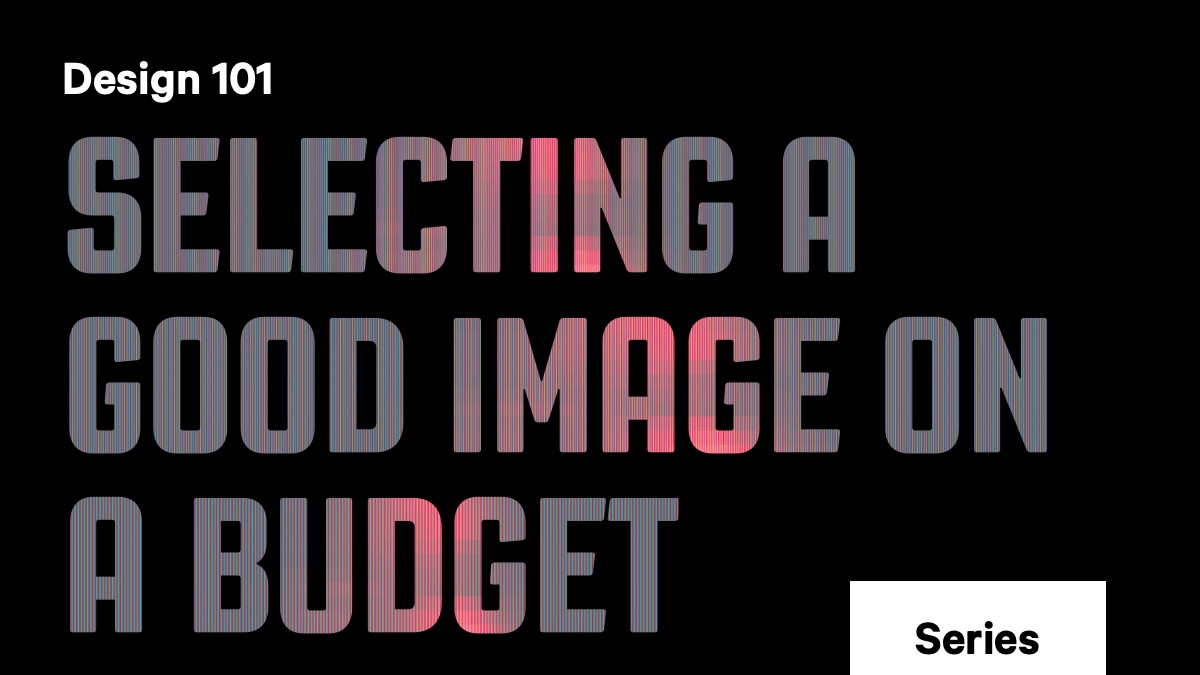 Selecting a good image on a budget